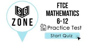 FTCE Mathematics 6-12 Test