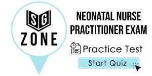 Neonatal Nurse Practitioner Exam