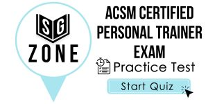 ACSM Certified Personal Trainer Exam
