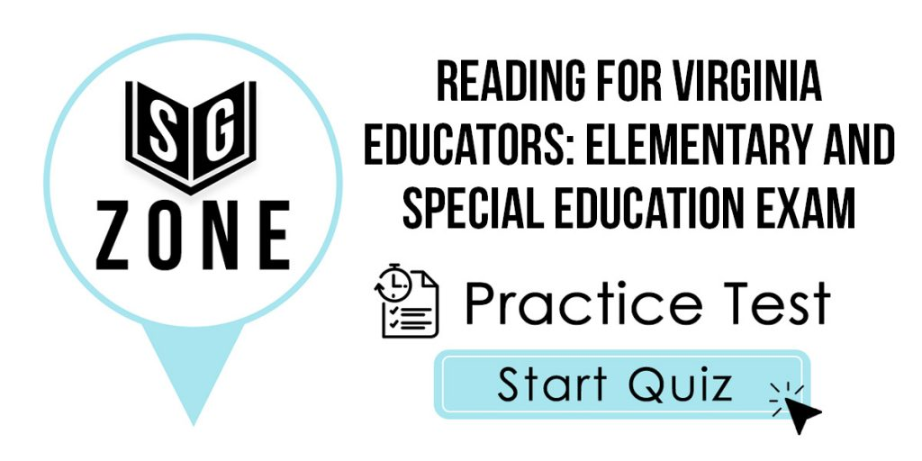 Reading for Virginia Educators: Elementary and Special Education Exam