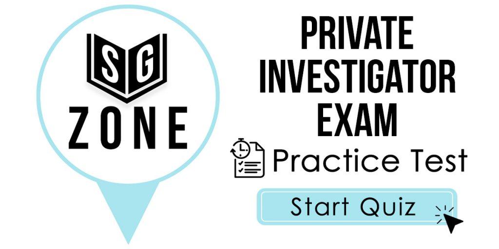 Private Investigator Exam