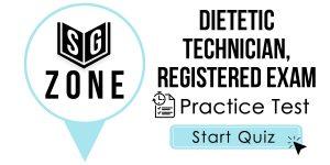 Dietetic Technician, Registered Exam