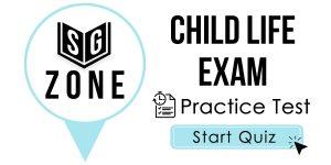 Child Life Exam