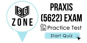 Praxis II Principles of Learning and Teaching: Grades K-6 (5622) Exam