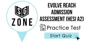 Evolve Reach Admission Assessment (HESI A2)