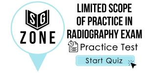 Limited Scope of Practice in Radiography Exam
