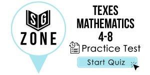 TExES Mathematics 4-8 Test