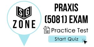 Praxis II Social Studies: Content Knowledge (5081) Exam