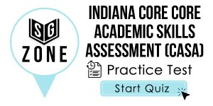 Indiana CORE Core Academic Skills Assessment (CASA) Test